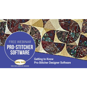 Getting to Know Pro-Stitcher Designer Software
