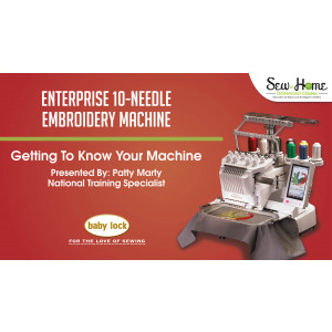 Getting to Know Your Enterprise 10 Needle Embroidery Machine