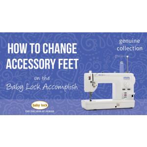 Accomplish - How to Change Accessory Feet