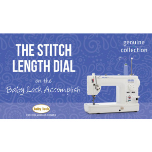 Accomplish - The Stitch Length Dial