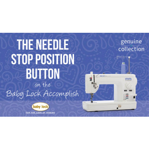 Accomplish - The Needle Stop Position Button