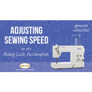 Accomplish - Adjusting Sewing Speed