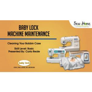 Baby Lock Machine Maintenance - Cleaning the Bobbin Area