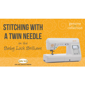 Brilliant - Stitching with a Twin Needle