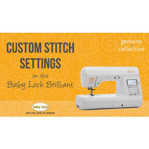 Brilliant - Custom Stitch Settings