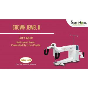 Crown Jewel II -  Let's Quilt