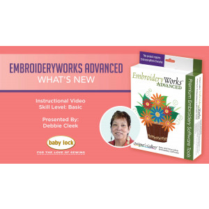 What's New with EmbroideryWorks Advanced