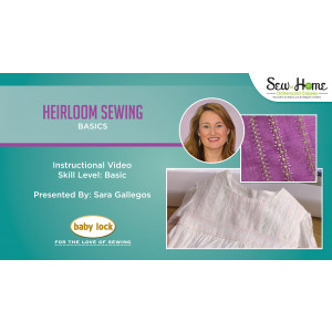 Heirloom Sewing Basics