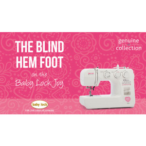 Joy - The Blind Hem Foot