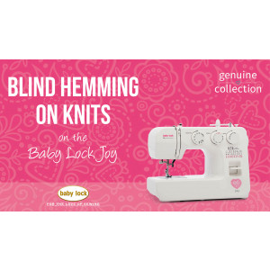 Joy - Blind Hemming on Knits