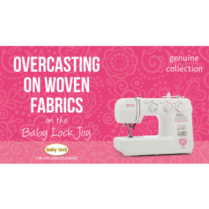 Joy - Overcastingon Woven Fabrics