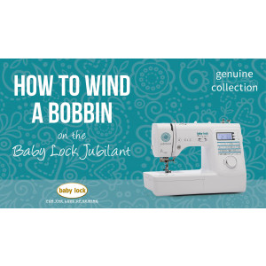 Jubilant - How to Wind a Bobbin
