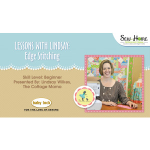 Lessons With Lindsay – Edge Stitching