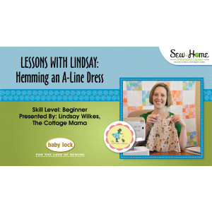 Lessons With Lindsay – Hemming an A-Line Dress