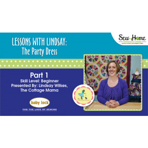 Lessons With Lindsay - The Party Dress - Part 1