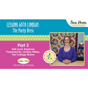 Lessons With Lindsay - The Party Dress - Part 3