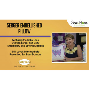 Project: Serger Embellished Pillow