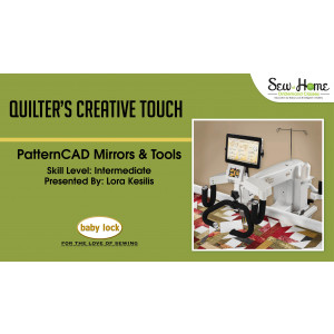 Quilter's Creative Touch - PatternCAD Mirrors and Tools