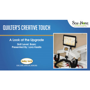 A Look at the Quilter's Creative Touch Software Upgrade