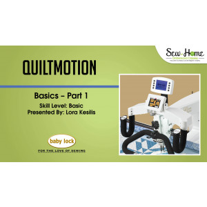 QuiltMotion Basics - Part 1