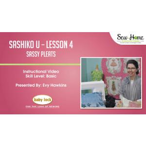 Sashiko U - Lesson 4 Sassy Pleats
