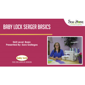 Baby Lock Serger Basics