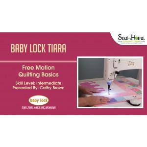 Tiara - Free Motion Quilting Basics