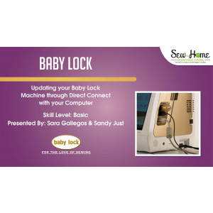 Updating your Baby Lock Machine
