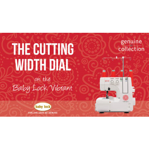 Vibrant - The Cutting Width Dial