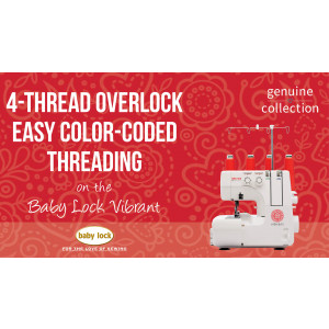 Vibrant - 4-Thread Overlock Easy Color Coded Threading