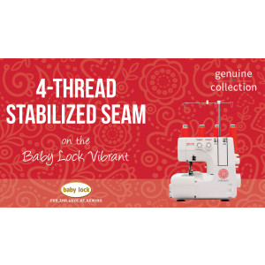 Vibrant - 4-Thread Stabilized Seam