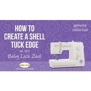 Zeal - How to Create a Shell Tuck Edge