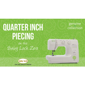 Zest - Quarter-Inch Piecing