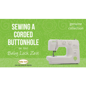 Zest - Sewing a Corded Buttonhole