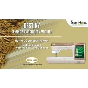 Destiny - Home Decor Sewing Feet