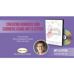 Art & Stitch Webinar: Creating Borders & Corners Using Art & Stitch