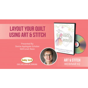 Art & Stitch Webinar: Layout Your Quilt Using Art & Stitch