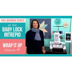 Intrepid Webinar 7 - Wrap It Up