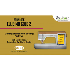 Ellisimo Gold 2 - Getting Started with Sewing Part 2