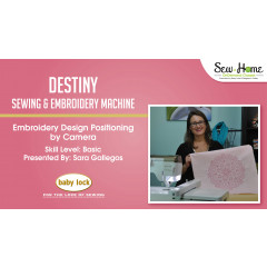 Destiny - Embroidery Design Positioning by Camera