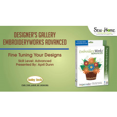 EmbroideryWorks Advanced - Fine Tuning your Designs