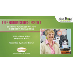 Free Motion Series - Lesson 1: Setting Yourself Up for Free Motion Success