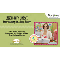 Lessons With Lindsay – Embroidering a Dress Bodice