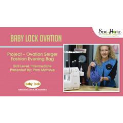 Project: Ovation Serger Fashion Evening Bag