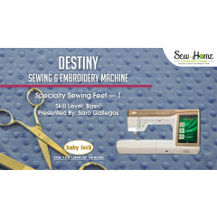 Destiny - Specialty Sewing Feet 1