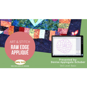 Art and Stitch: Raw Edge Appliqué