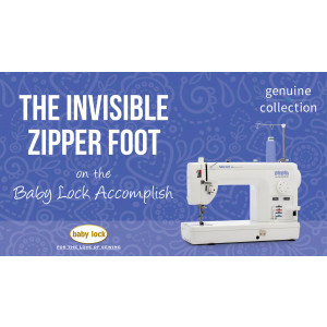 Accomplish - The Invisible Zipper Foot