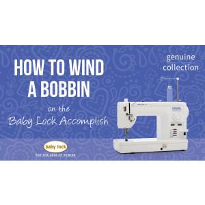 Accomplish - How to Wind a Bobbin