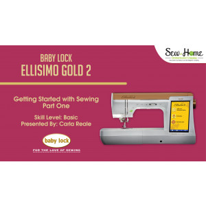 Ellisimo Gold 2 - Getting Started with Sewing Part 1