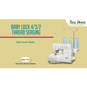 Baby Lock 4/3/2 Thread Serger Video